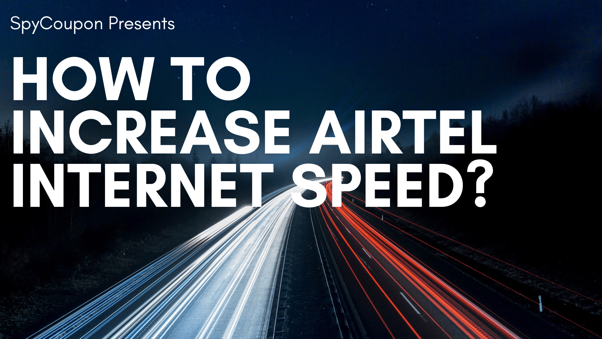 How To Increase Airtel 4g Internet Speed In Android 2019 Spycoupon